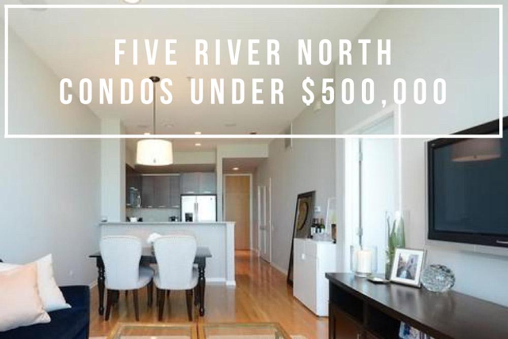 Five River North Condos for Sale Under $500,000