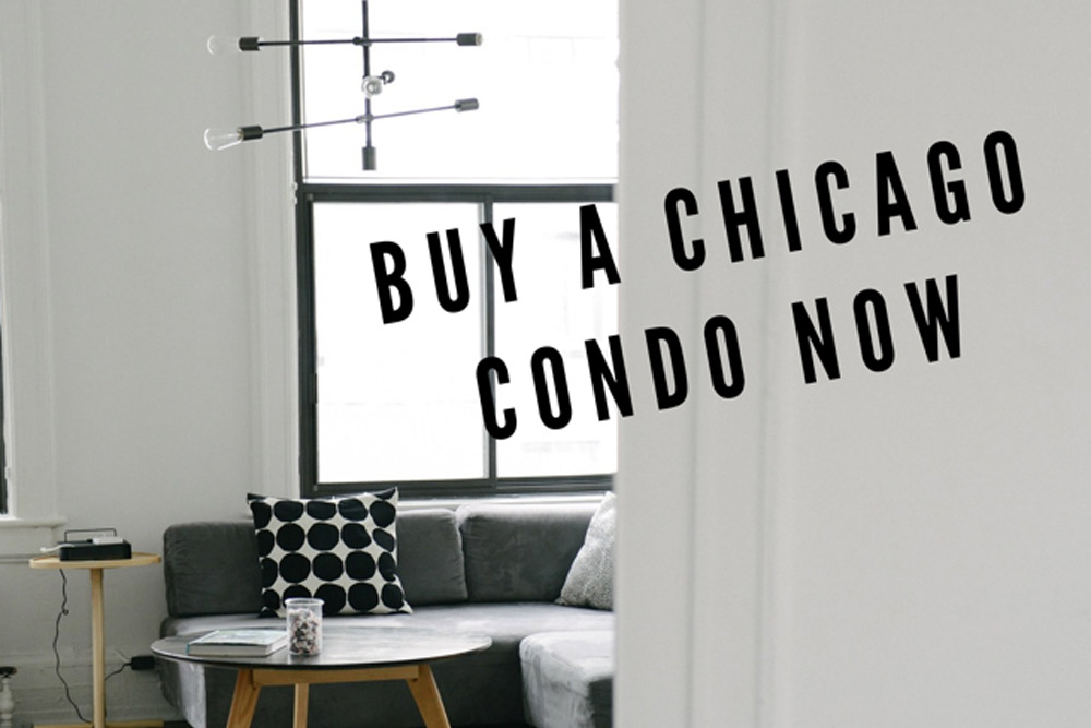 Forecast Says: Buy a Chicago Condo Right Now